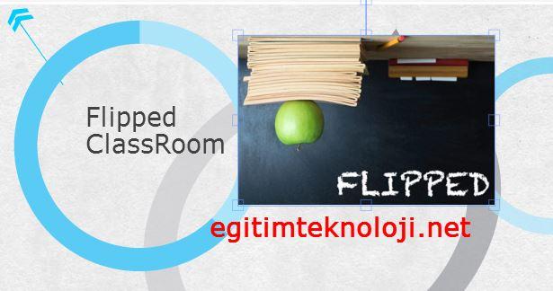 Okullardaki Yeni Kültür Flipped Classroom