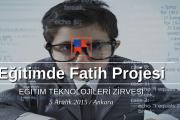 Fatih Projesi Eğitim Teknolojileri Zirvesi